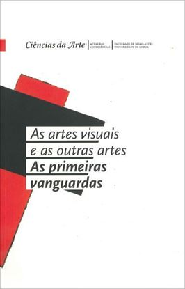 picture of Artes visuais e as outras artes: As primeiras vanguardas