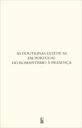 picture of As Doutrinas Estéticas em Portugal do Romantismo à Presença