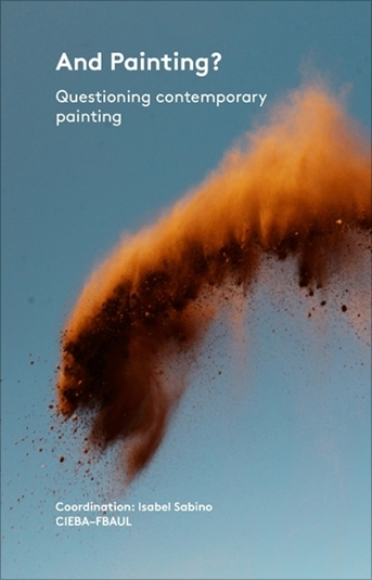 picture of And Painting? Questioning contemporary painting